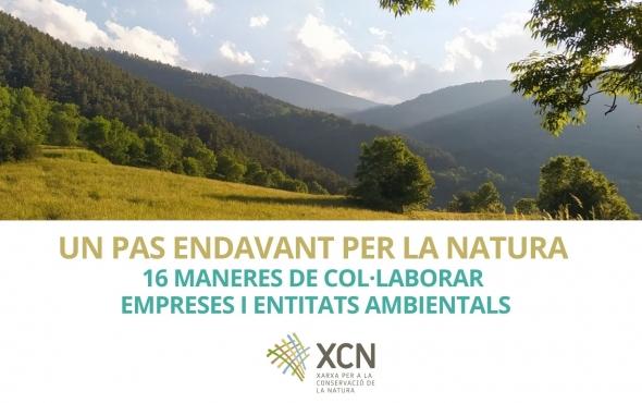 Un pas endavant per la natura :16 maneres de col·laboar empreses i entitats ambientals